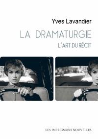 La dramaturgie, l'art du récit, couverture